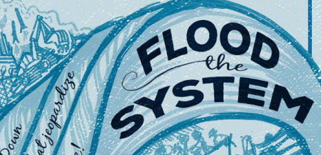 Prepare for 'Flood the System' – Fall 2015