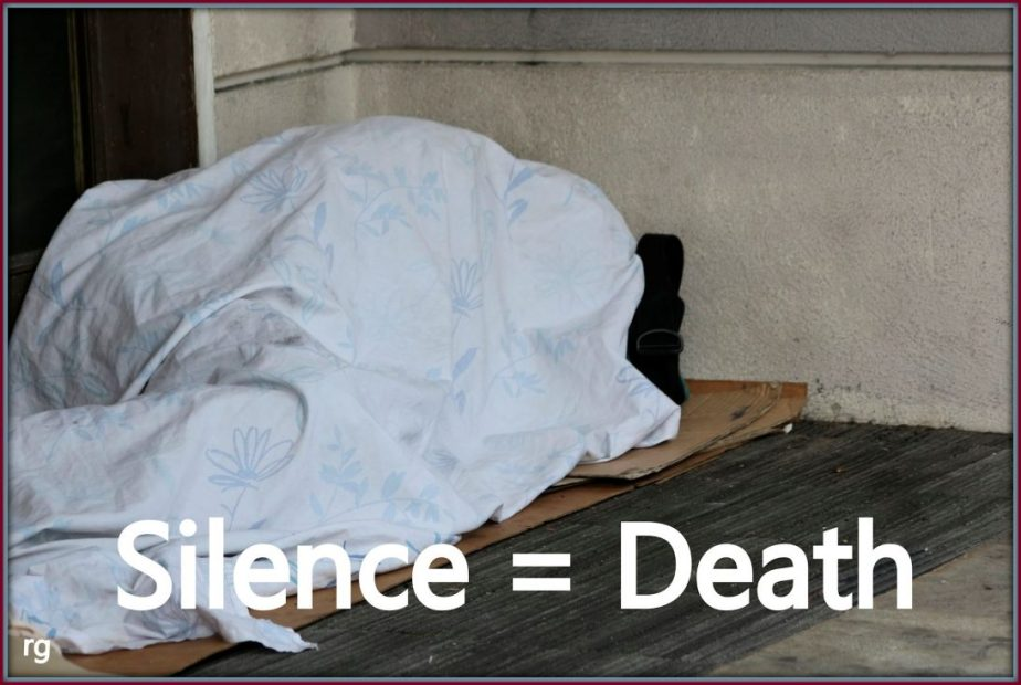 2015 photograph of a homeless man with the words Silence=Death as the caption