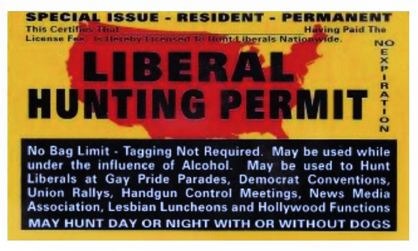 A meme that depicts a permit to hunt democrata and liberals