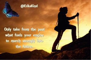 Use your past as fuel