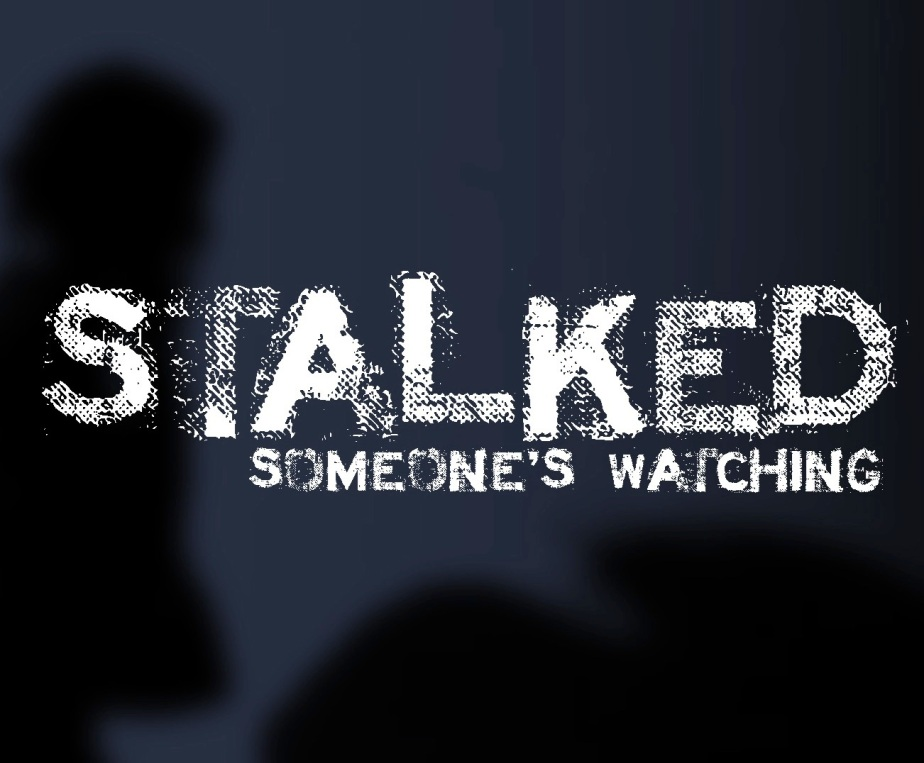 Stalked_my tale of horror