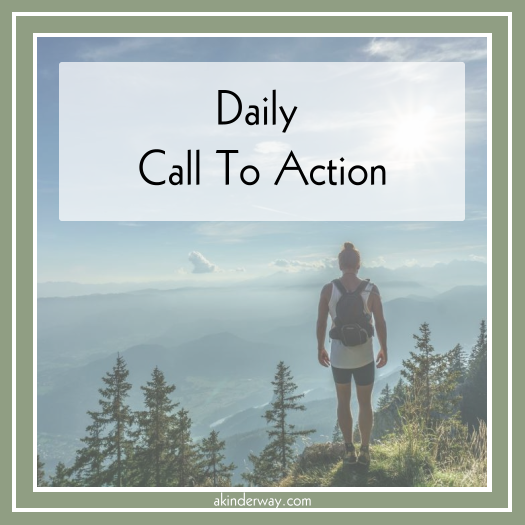 Daily Call To Action –9/7