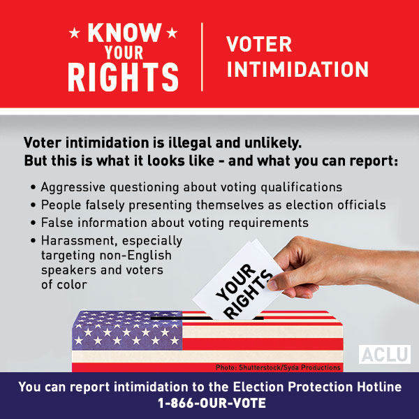 The ACLU Election Protection Hotline 1-866-Our-Vote