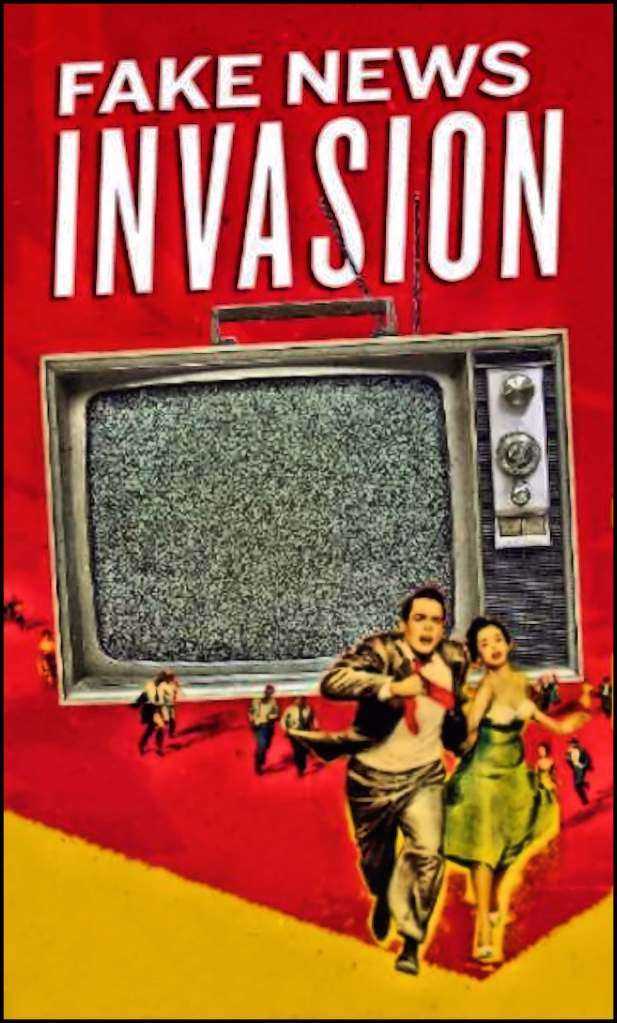 A collage that shows people from the 1950's running from a television set under the title Fake News Invasion