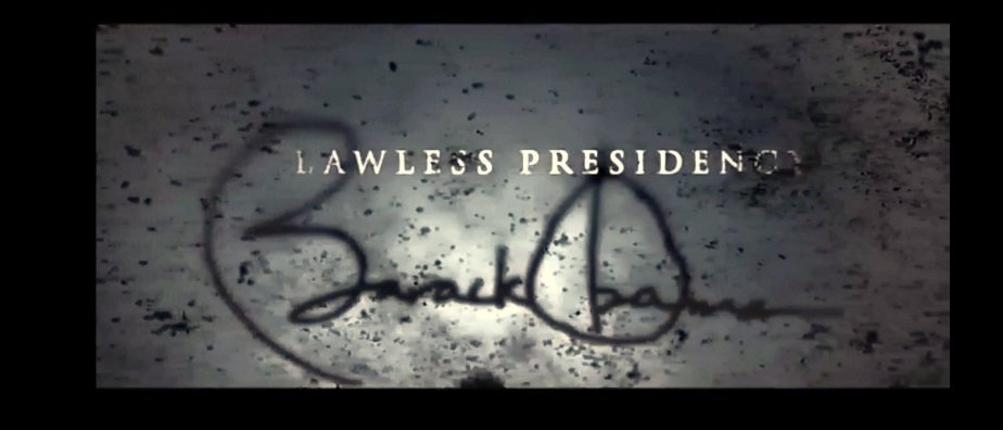 A screen shot from a March 2016 Political Ad that refers to Obama's Presidency as lawless.