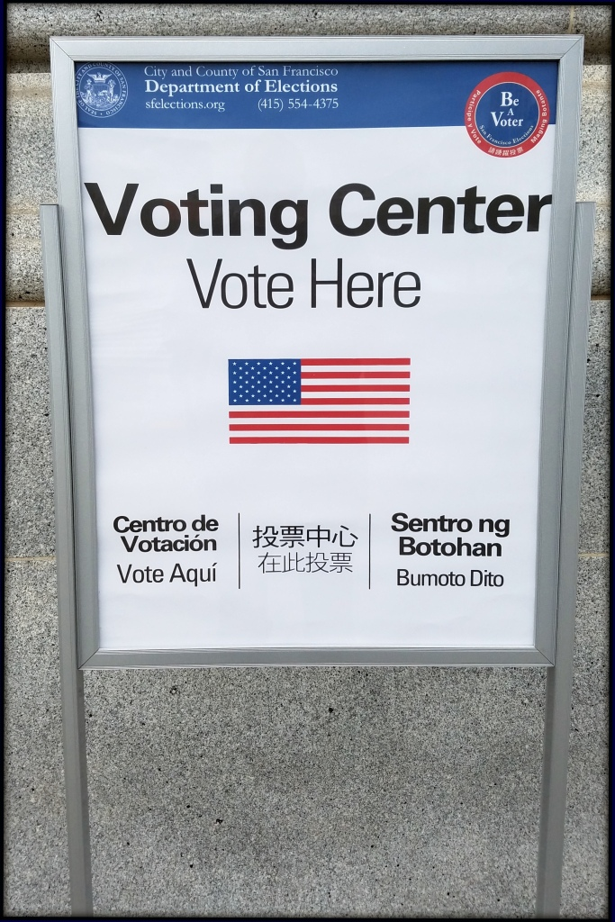 Photo of the 'Vote Here' sign in front of San Francisco City Hall