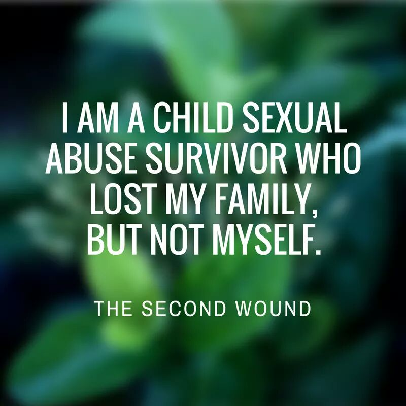 A Second Wound: A Survivor's Decision to Cut Ties with Family