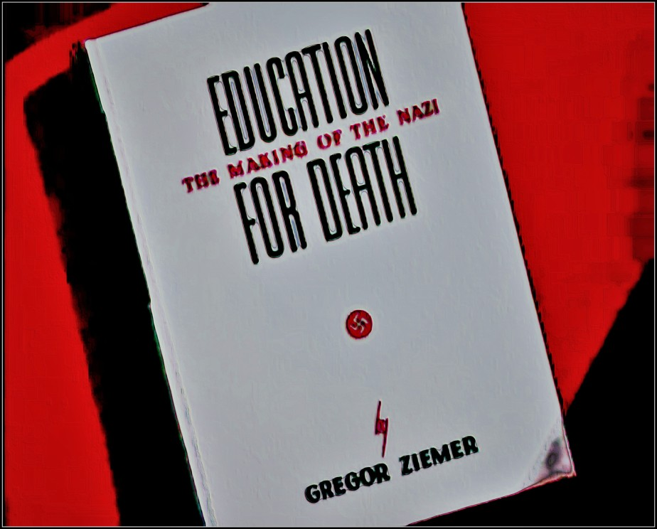 Education for Death: The Making of A Nazi