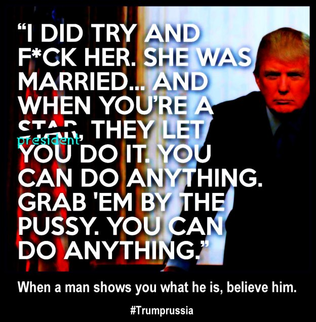 Reprocessed internet meme of Trump's comments regarding his sexual assaults on women