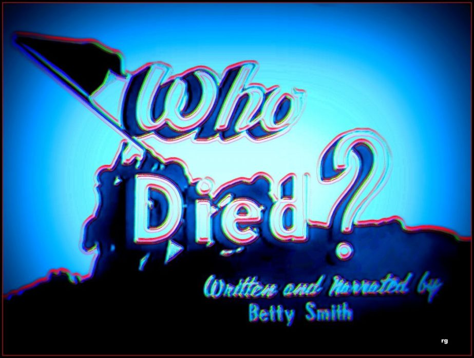 "A processed still of the opening title of ""Who Died"" a video about the men who died fighting fascism during World War 2."