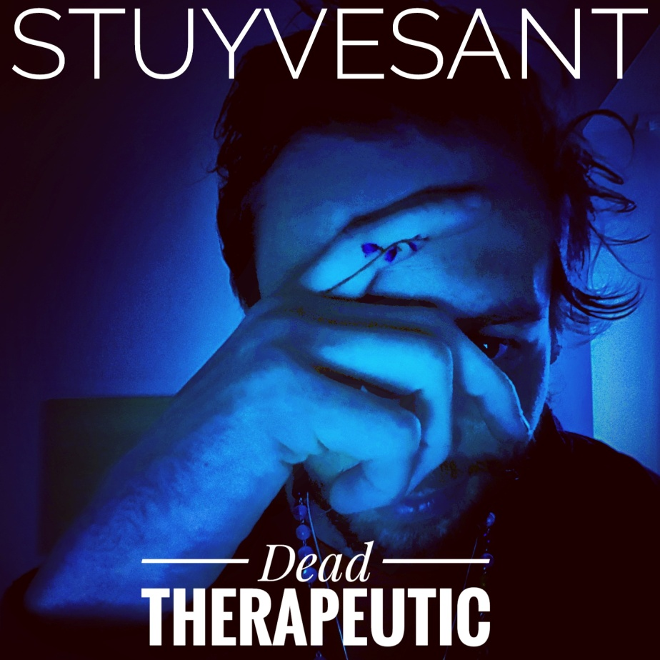 Dead Therapeutic by Stuyvesant