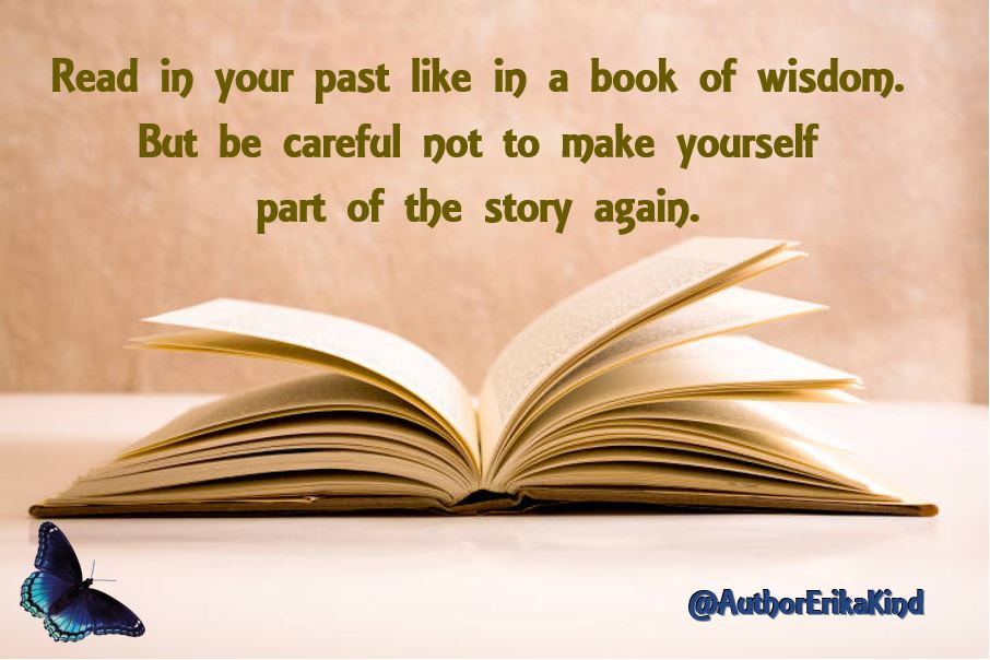 Your past is like a book of wisdom