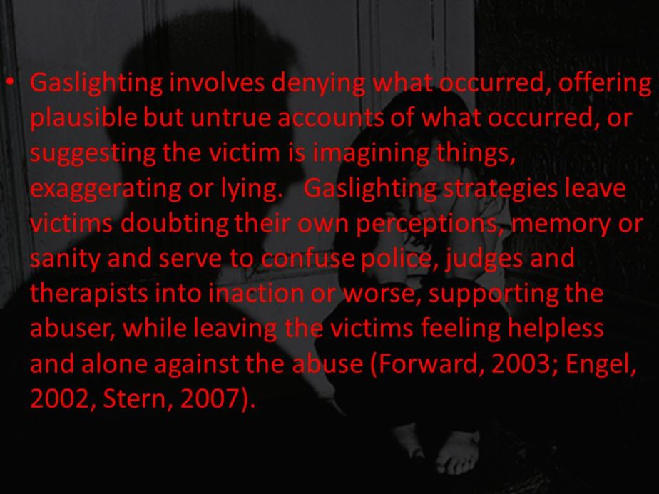 Text image that describes the confusion of gaslighting