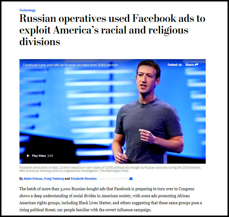 Screenshot of a September 25, 2017 headline from the Washington Post that Reads: Russian operatives used Facebook ads to exploit America's racial and religious divisions. Mark Zuckerburg is in the image.