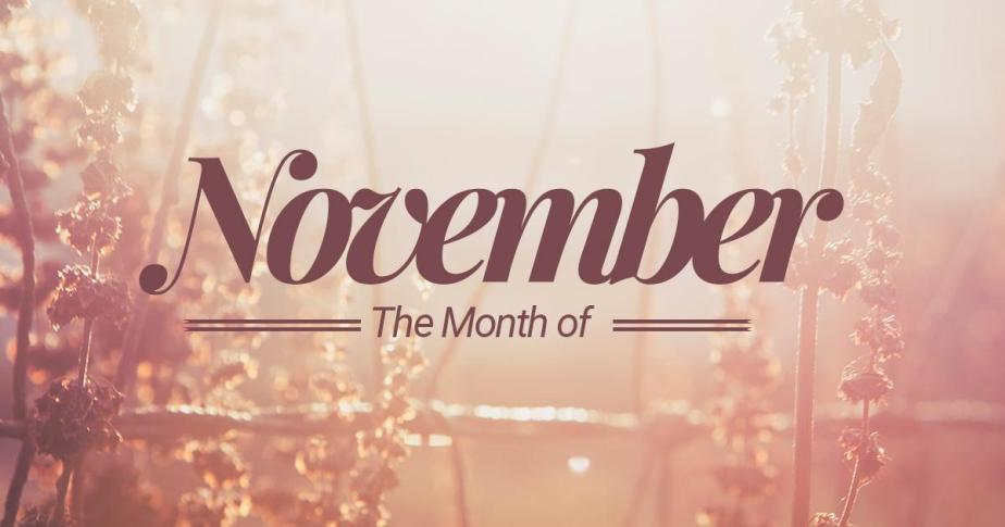 The Month OfNovember