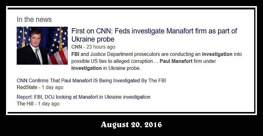Screenshot of an August 2016 news item reporting that Manafort is under FBI investigation