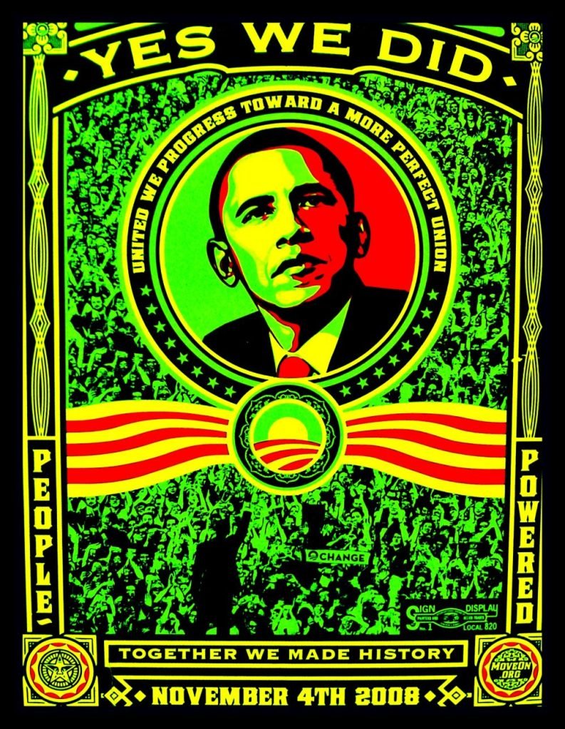 Blackberry photograph of a poster made after Barack Obama's first presidency with the caption 'Yes we did.""