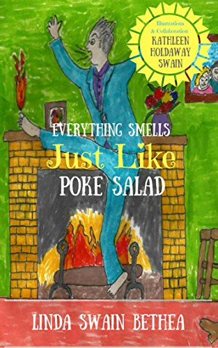 The cover of Linda Bethea's first book, 'Everything Smells Just Like Poke Salad""