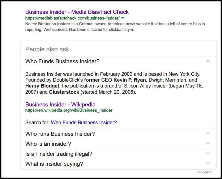 A screenshot of the search result for who owns Business Insider, it reads Business Insider was launched in February 2009 and is based in New York City. Founded by DoubleClick's former CEO Kevin P. Ryan, Dwight Merriman, and Henry Blodget