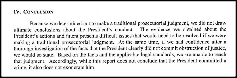The concluding Summary of the Mueller Report in which Mueller States he did not clear the President