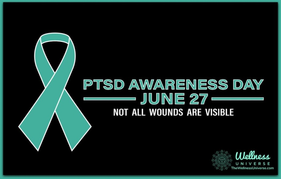 June 27th: National PTSD Awareness Day